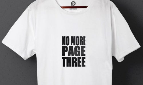 No More Page Three Campaign Goes Viral With Printed T-Shirts - Header Image